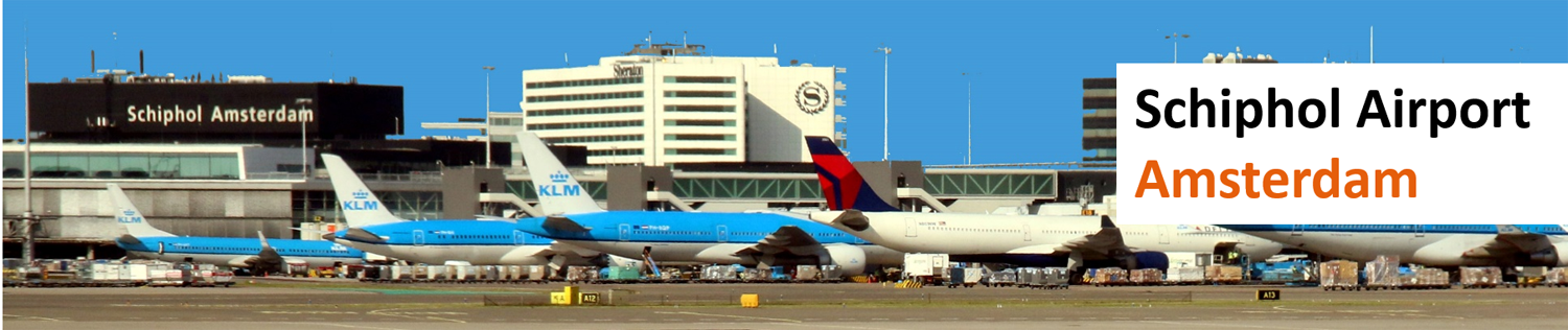 Schiphol Airport Amsterdam Travel Guide